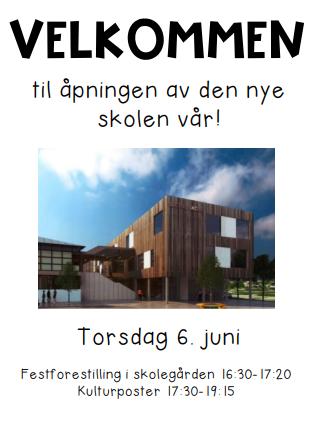Velkommen til åpningen av den nye skolen vår!